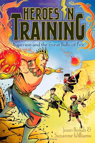 Hyperion and the Great Balls of Fire: Joan Holub, Suzanne