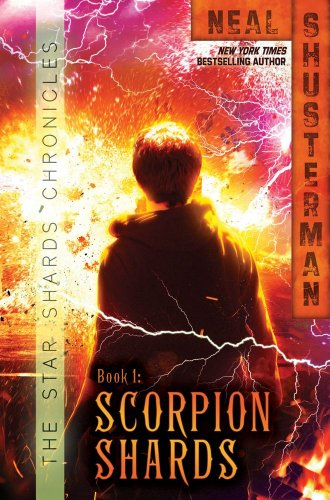 Scorpion Shards (Star Shards Chronicles): Shusterman, Neal