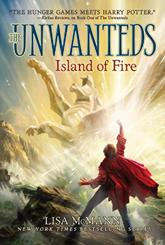 9781442458468: Island of Fire (The Unwanteds)