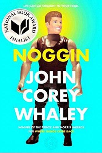 Noggin: Whaley, John Corey