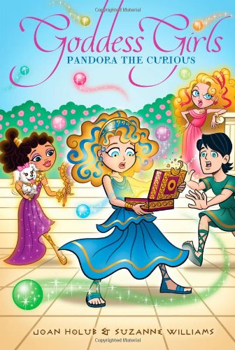 Pandora the Curious (Goddess Girls): Holub, Joan; Williams, Suzanne