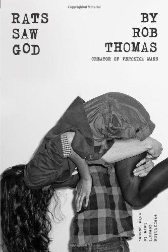 Rats Saw God: Thomas, Rob
