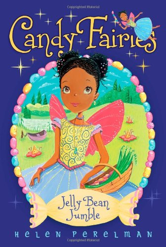 Jelly Bean Jumble (Candy Fairies): Helen Perelman