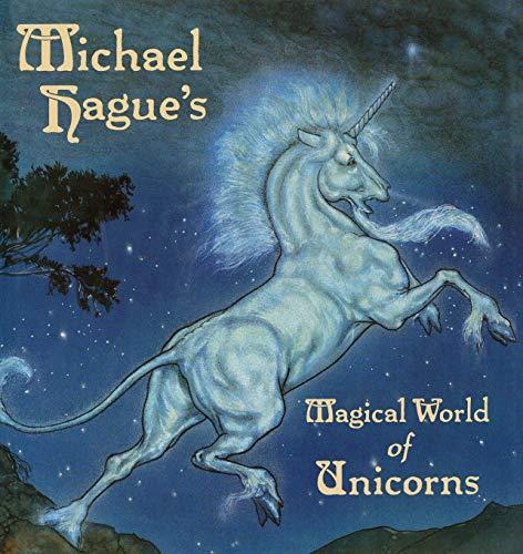 9781442460416: Michael Hague's Magical World of Unicorns