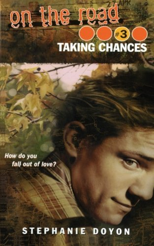 9781442460478: Taking Chances (On the Road) #3