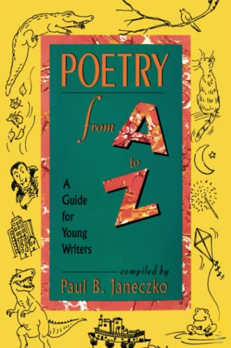 9781442460614: Poetry From A to Z: A Guide for Young Writers