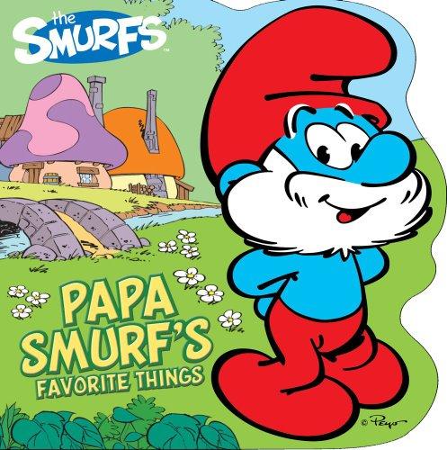 Papa Smurf's Favorite Things: Peyo