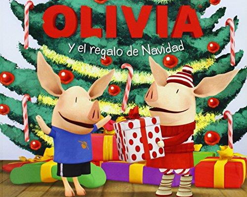 9781442465688: OLIVIA y el regalo de Navidad (Olivia and the Christmas Present) (Olivia TV Tie-in) (Spanish Edition)