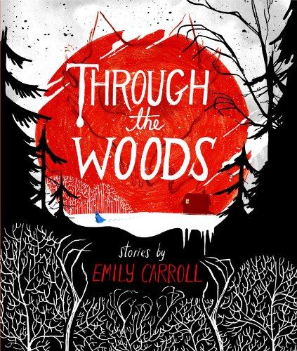 Through the Woods: Carroll, Emily