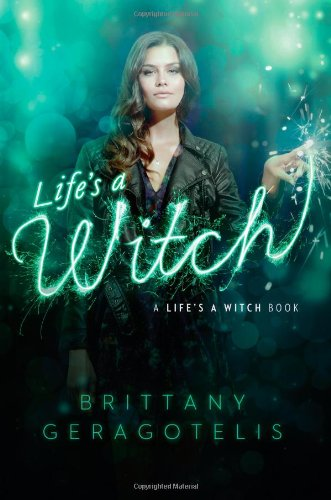 Life's a Witch: Geragotelis, Brittany