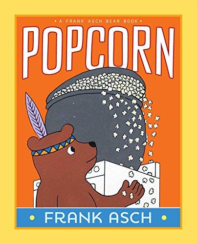 9781442466630: Popcorn (Frank Asch Bear Book)