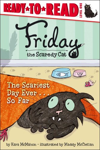The Scariest Day Ever . . . So Far (Friday the Scaredy Cat) (1442466936) by Kara McMahon