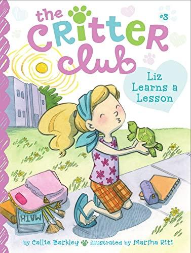 9781442467682: Liz Learns a Lesson (The Critter Club)