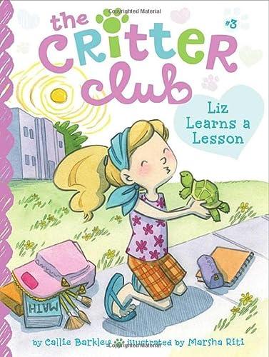 9781442467705: Liz Learns a Lesson (The Critter Club)