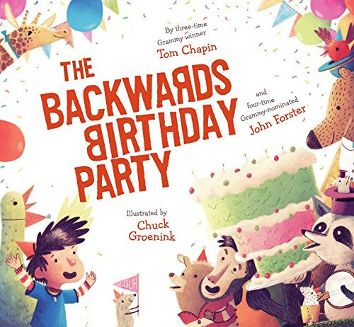 The Backwards Birthday Party By Tom Chapin, John Forster