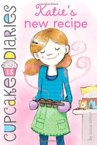 9781442471689: Katie's New Recipe (Cupcake Diaries)