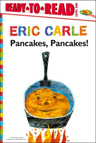 Pancakes, Pancakes! (The World of Eric Carle) (1442472758) by Carle, Eric