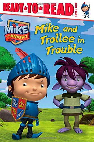 Mike and Trollee in Trouble (Ready-to-Read. Level 1): Maggie Testa
