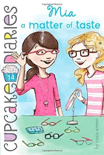 Mia a Matter of Taste (Cupcake Diaries)