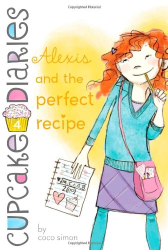 9781442474932: Alexis and the Perfect Recipe (Cupcake Diaries)