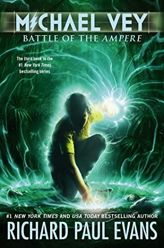 Battle of the Ampere (Michael Vey (Hardcover)): Evans, Richard Paul