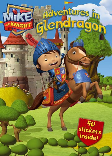 Adventures in Glendragon (Mike the Knight): Hit Entertainment