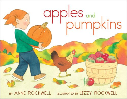 Apples and Pumpkins: Rockwell, Anne