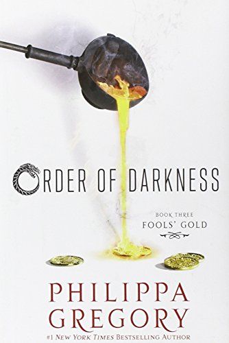 Fools' Gold (Order of Darkness): Gregory, Philippa