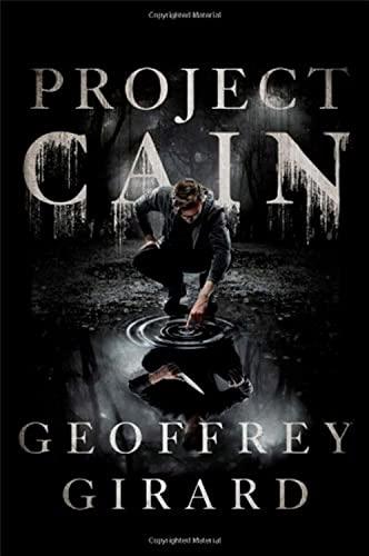 Project Cain: Girard, Geoffrey