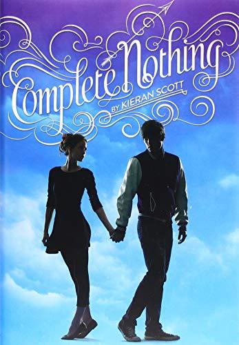 Complete Nothing (True Love): Scott, Kieran