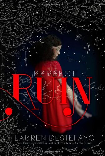 9781442480612: Perfect Ruin (Internment Chronicles)