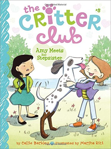 9781442482166: Amy Meets Her Stepsister (The Critter Club)