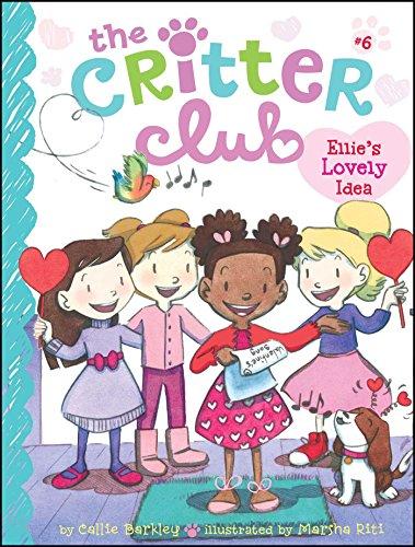 9781442482197: Ellie's Lovely Idea (The Critter Club)