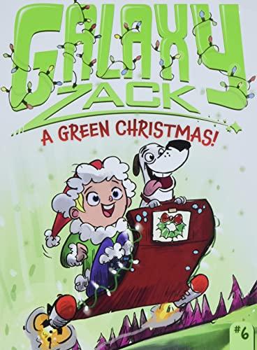 A Green Christmas! (Galaxy Zack): O'Ryan, Ray