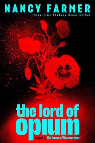 The Lord of Opium: Nancy Farmer