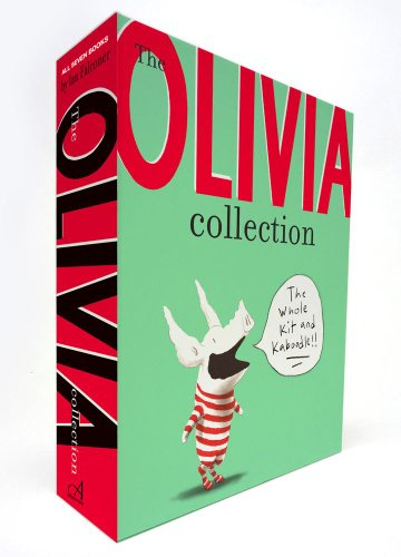 The Olivia Collection: Olivia; Olivia Saves the Circus; Olivia.and the Missing Toy; Olivia Forms a ...