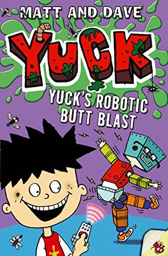9781442483088: Yuck's Robotic Butt Blast