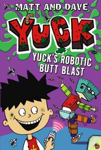 9781442483095: Yuck's Robotic Butt Blast