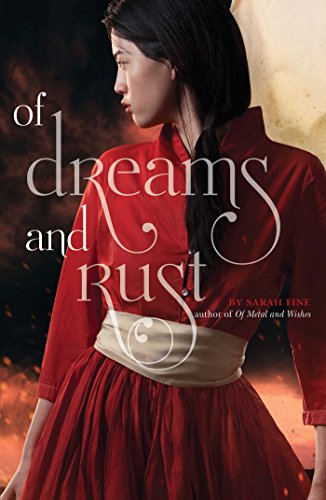 9781442483613: Of Dreams and Rust