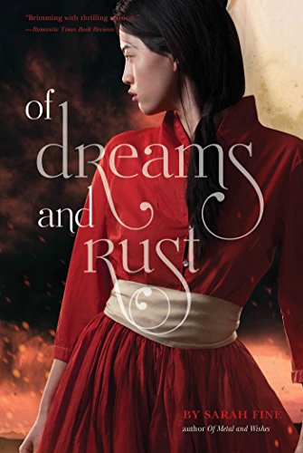9781442483620: Of Dreams and Rust