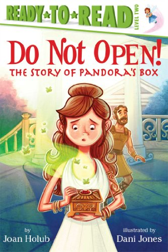9781442484979: Do Not Open!: The Story of Pandora's Box (Ready-to-Reads)