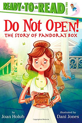 9781442484986: Do Not Open!: The Story of Pandora's Box (Ready-to-Reads)