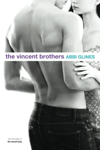 The Vincent Brothers: Glines, Abbi