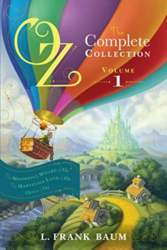 9781442485471: Oz, the Complete Collection, Volume 1: The Wonderful Wizard of Oz; The Marvelous Land of Oz; Ozma of Oz
