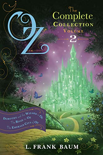 Oz, the Complete Collection, Volume 2: Dorothy and the Wizard in Oz; The Road to Oz; The Emerald ...