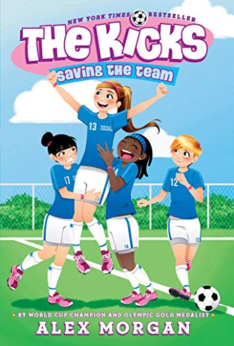9781442485709: Saving the Team (The Kicks)