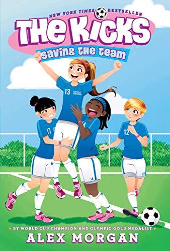 9781442485716: Saving the Team (The Kicks)