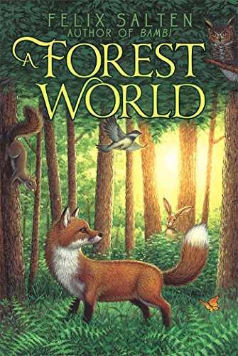 A Forest World (Bambi's Classic Animal Tales) (1442486376) by Felix Salten