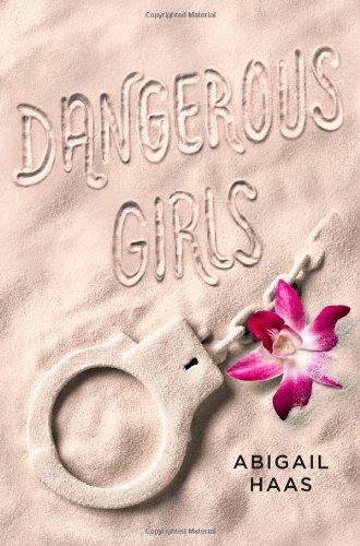 9781442486591: Dangerous Girls