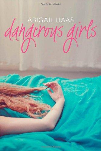 9781442486607: Dangerous Girls